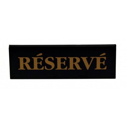 Double sided Reservé sign